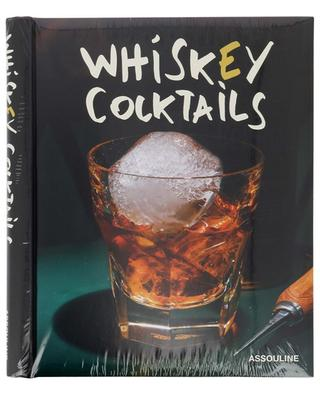 Whiskey Cocktails recipe book ASSOULINE